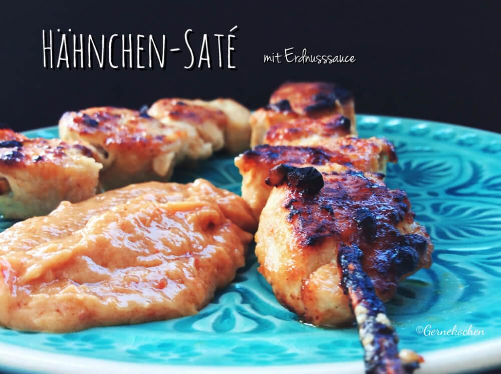 Saté-Spieße: Asiatische Hähnchenspieße mit Chili-Erdnuss-Dip
