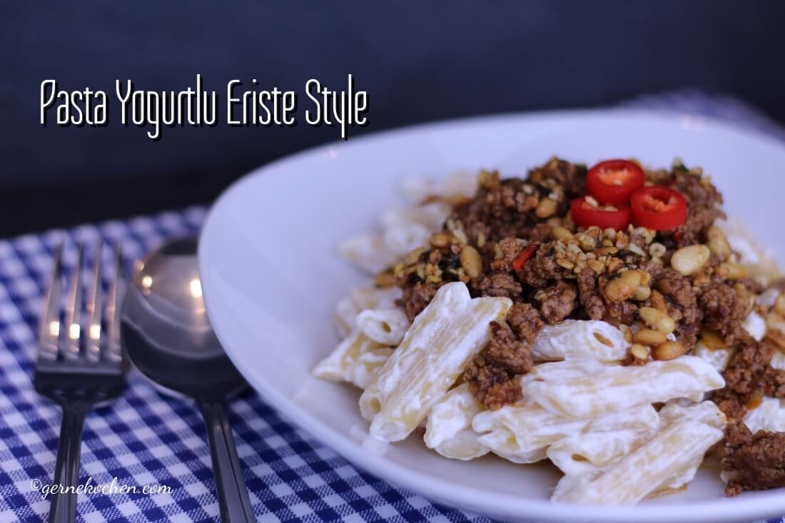 Pasta Yogurtlu Eriste Style – Einfach und unglaublich lecker!